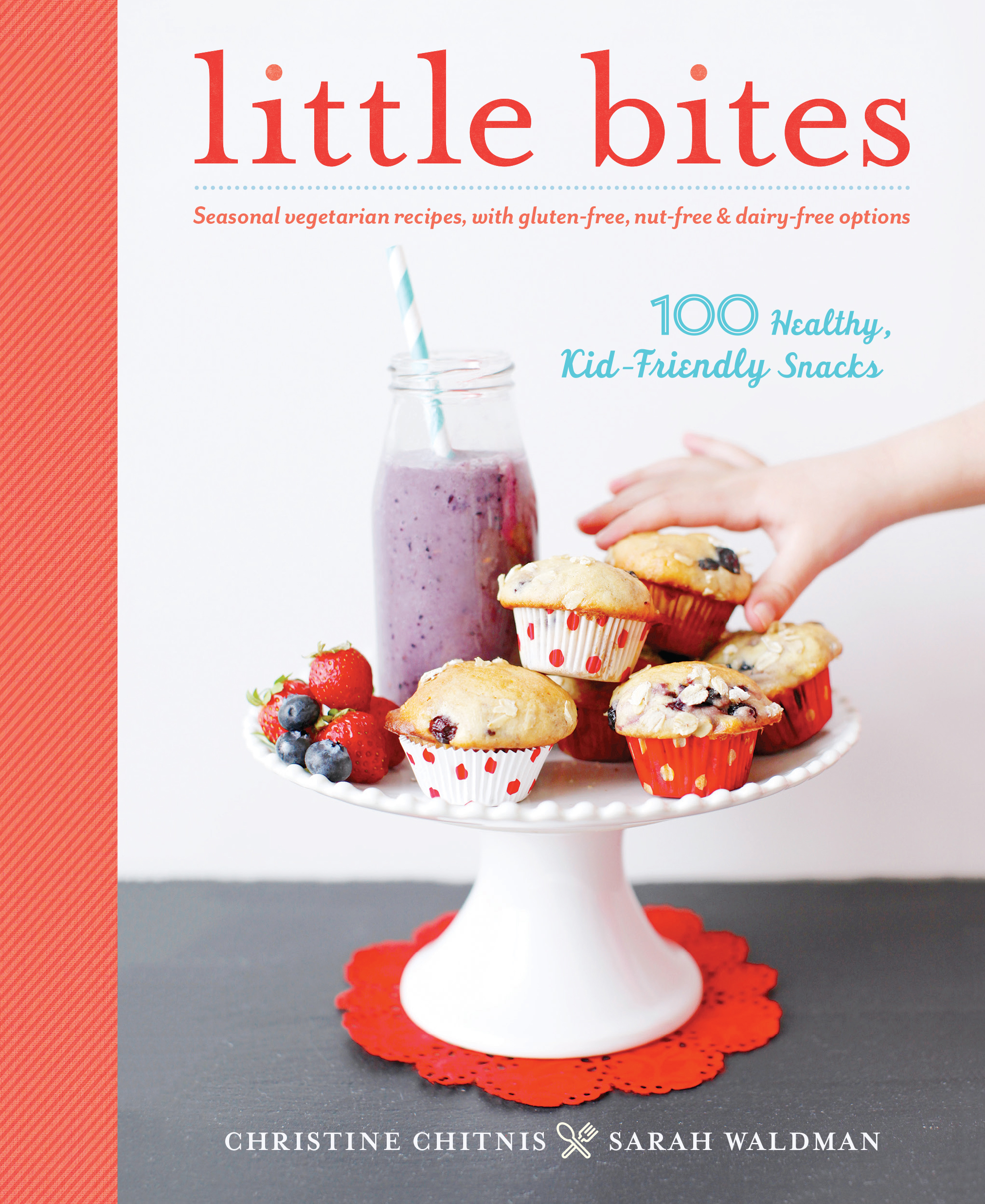 Good Eats: Little Bites for Your Little Ones